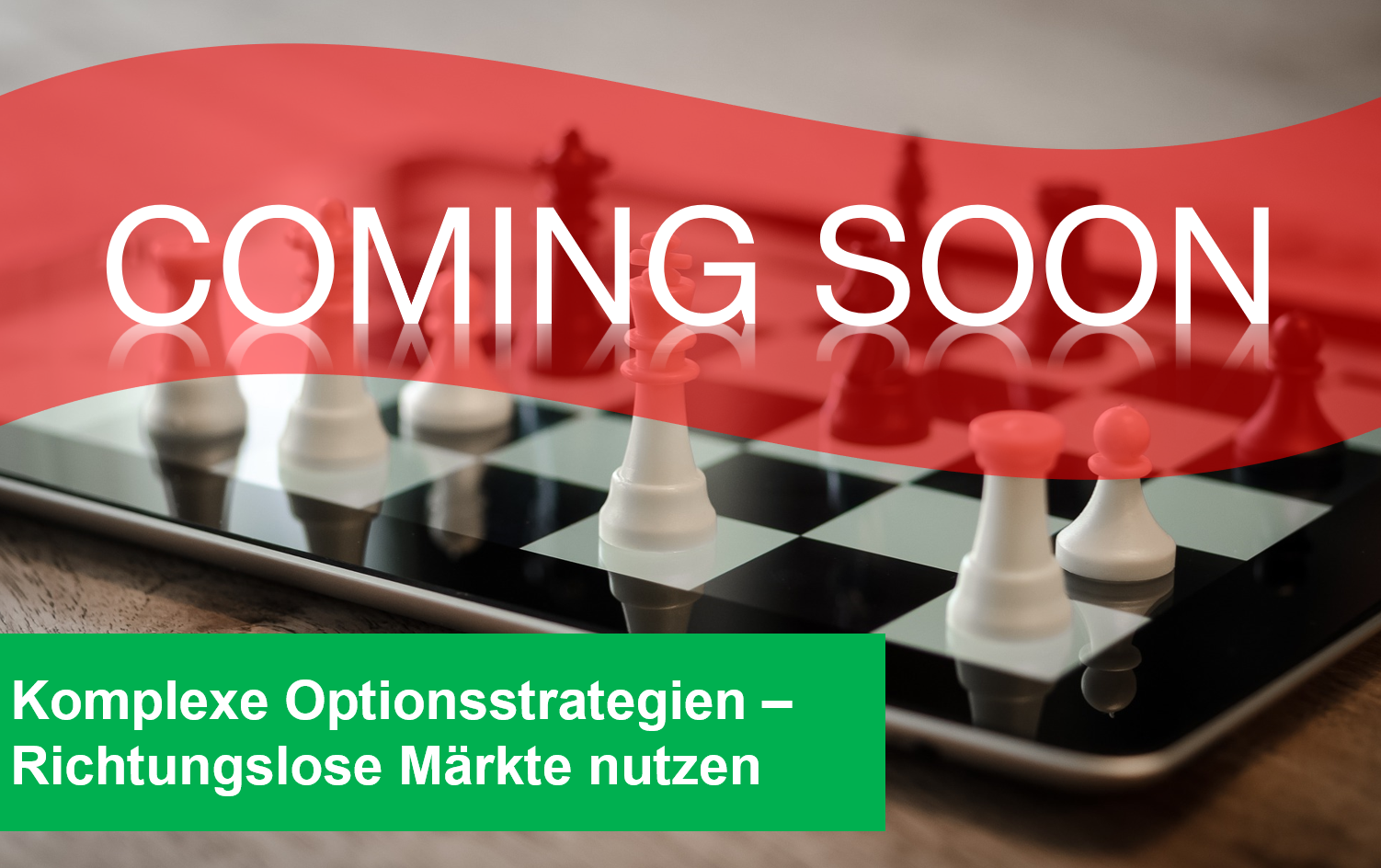 Komplexe Optionsstrategien - Richtungslose Märkte nutzen Option - 10